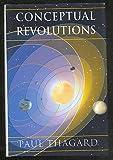 Conceptual Revolutions, Paul Thagard, 0691087458