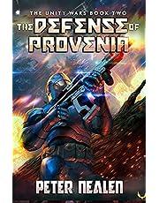 The Defense of Provenia: A Military Sci-Fi Series