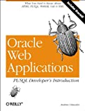 Oracle Web Applications : PL/SQL Developer's Introduction, Odewahn, Andrew, 1565926870
