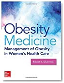 Obesity Medicine: Management of Obesity in Women's Health Care (Obstetrics/Gynecology)