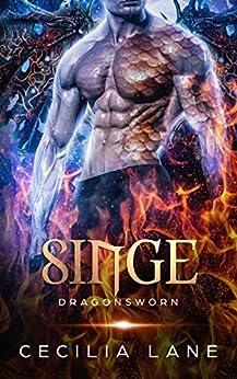 Singe: Dragon Shifter Romance (Dragonsworn Book 2) by [Lane, Cecilia]