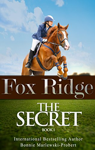 Fox Ridge, The Secret: The Secret, Book 1
