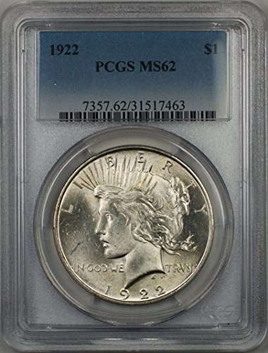 1922 Peace Silver Dollar Coin $1 PCGS MS-62 (1G)