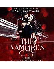 The Vampire's City: A Vampire Mafia Romance (The Last Deadblood, Book 1)