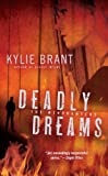 Deadly Dreams by Kylie Brant front cover