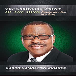 The Controlling Power of the Mind Audiobook