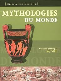Mythologies du monde par Roy Willis