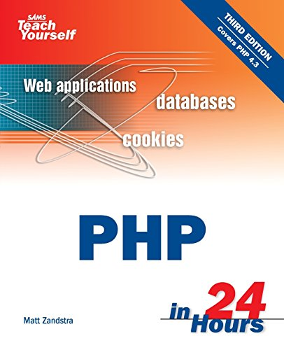 Sams Teach Yourself PHP in 24 Hours (3rd Edition) (24 Matt)