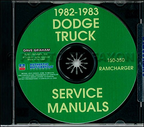 FULLY ILLUSTRATED 1982 1983 DODGE PICKUP & TRUCK REPAIR SHOP & SERVICE MANUAL & BODY MANUAL CD INCLUDES: Ramcharger; 150, 250 & 350 Pickup Trucks and Conventional Forward Control trucks. 4x2, 4x4. 82 83