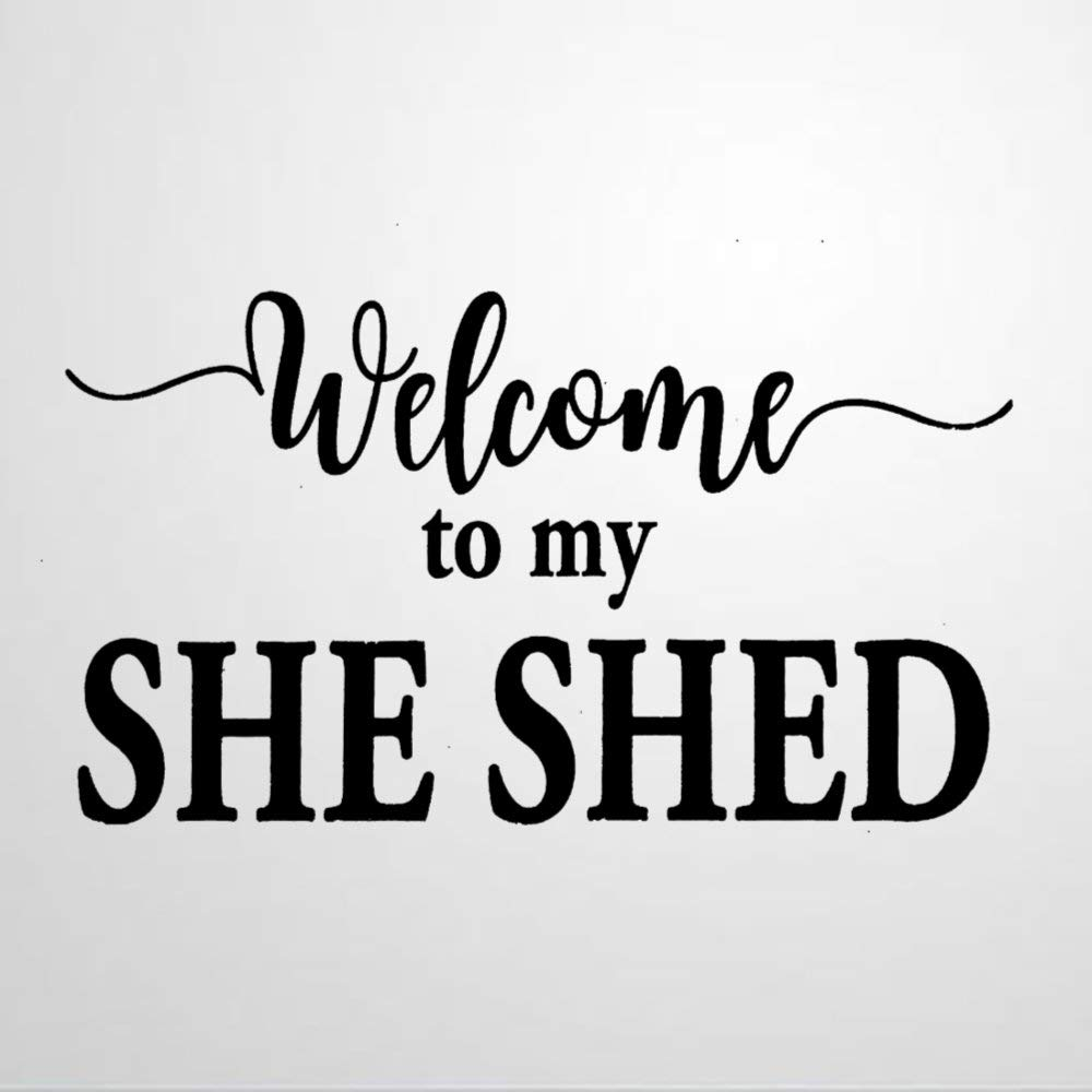 Welcome to My She Shed Vinyl Wall Decal, Inspirational Quotes Stickers Motivational Wall Art Sticker Wall Mural Home Decor for Kids Room Bedroom Living Room
