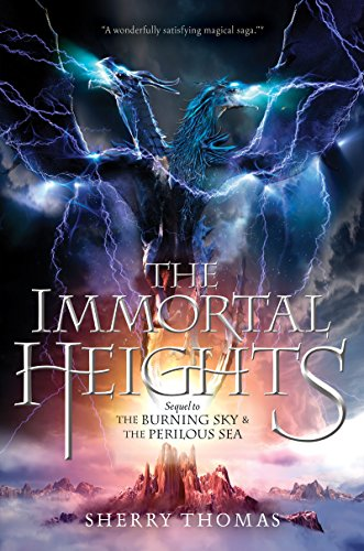 (The Immortal Heights (The Elemental Trilogy Book 3))