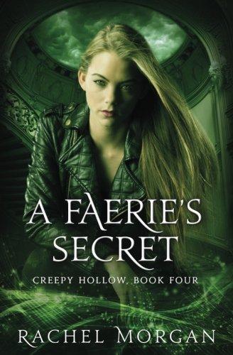 Download A Faerie's Secret (Creepy Hollow) (Volume 4) pdf