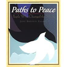 Paths to Peace: People Who Changed the World