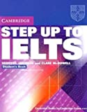Step up to IELTS, Vanessa Jakeman and Clare McDowell, 0521532973