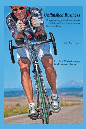 Unfinished Business: The Inspirational Story Of True Grit And Determination As Dex Tooke And His Crew Attempt To Conquer The Race Across America