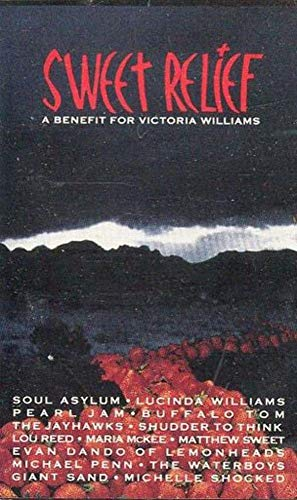 Sweet Relief - A Benefit For Victoria Williams Cassette Tape