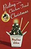 Peiling and the Chicken-Fried Christmas, Pauline Chen, 1599901226