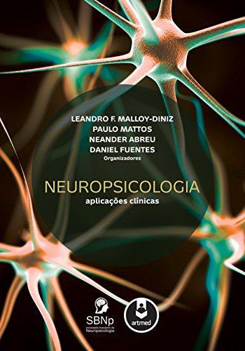 Neuropsicologia Aplicações Clínicas Leandro Malloy Diniz ebook