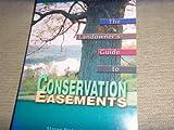 Landowner's Guide to Conservation Easements 9780787276416