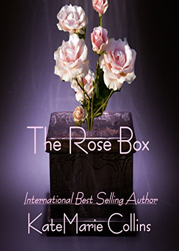 The Rose Box by [Collins, KateMarie]