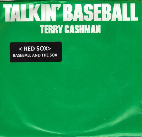 ''TALKIN BASEBALL''(RED SOX)(BASEBALL AND THE RED SOX) / BABY, BABY I LOVE YOU (7'' 45 RPM VINYL RECORD)