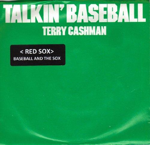 ''TALKIN BASEBALL''(RED SOX)(BASEBALL AND THE RED SOX) / BABY, BABY I LOVE YOU (7'' 45 RPM VINYL RECORD)