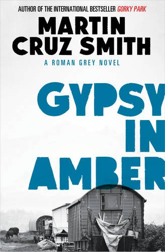 Gypsy in Amber (Roman Grey Novel)