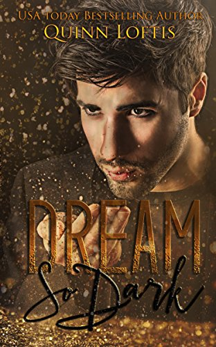 Dream So Dark: Book 2, Dream Maker Series (Dream Makers Series)