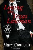 Loving the Texas Lawman: A Texas Lawman Romantic Suspense (Garrison's Law Book 1) (Volume 1)
