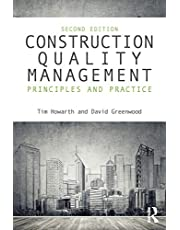 Construction Quality Management: Principles and Practice