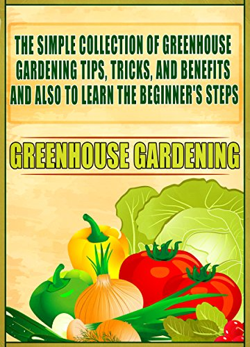 Review Greenhouse Gardening: The Simple