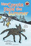 How Coyote Stole the Summer, Stephen Krensky, 0822575485