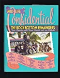 img - for Mid-life Confidential: The Rock Bottom Remainders Tour America with Three Chords and an Attitude book / textbook / text book