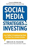 img - for Social Media Strategies For Investing: How Twitter and Crowdsourcing Tools Can Make You a Smarter Investor book / textbook / text book