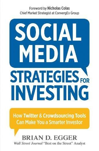 Social Media Strategies Investing Crowdsourcing