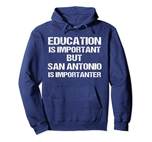 Unisex Hoodie Education Important But Importanter San Antonio 2XL - Culture San Love Antonio