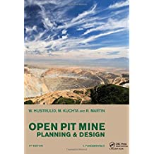 Open Pit Mine Planning and Design, Two Volume Set & CD-ROM Pack, Third Edition by William A. Hustrulid (2013-07-19)