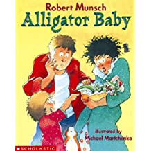 Tell Me a Story: Alligator Baby: Book and Cassette