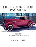 The Production Packard: A Restoration Reference 1935-1937