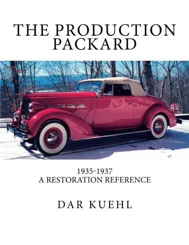 The Production Packard: A Restoration Reference 1935-1937, used for sale  Delivered anywhere in USA