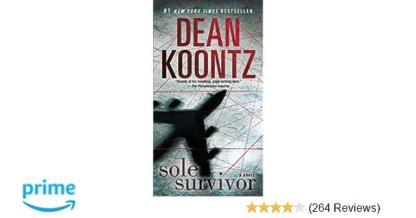 Amazon Sole Survivor A Novel 9780345533449 Dean Koontz Books