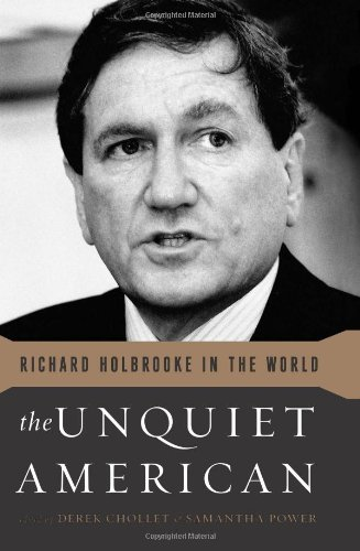 Download The Unquiet American: Richard Holbrooke in the World pdf epub