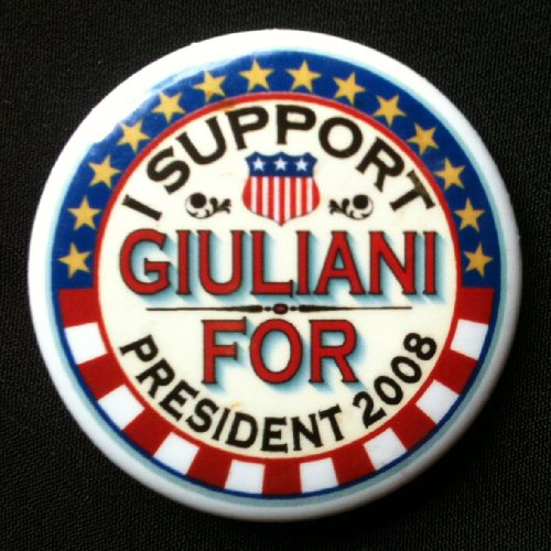 I SUPPORT GULIANI FOR PRESIDENT 2008 Political Pin Back Button DEMOCRAT (1 1/2 Inches)