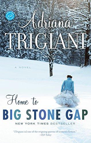 (Home to Big Stone Gap: A Novel)