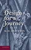 Design for a Journey, M. D. Anderson, 1107662982