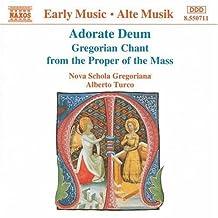 Adorate Deum Gregorian Chant