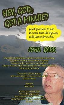 Hey, God; Got A Minute? by [Carroll, Noel, Barr, John]
