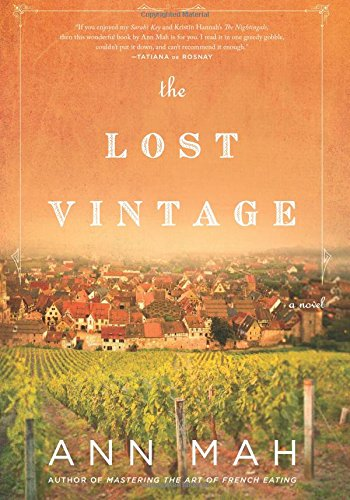 The Lost Vintage: A Novel