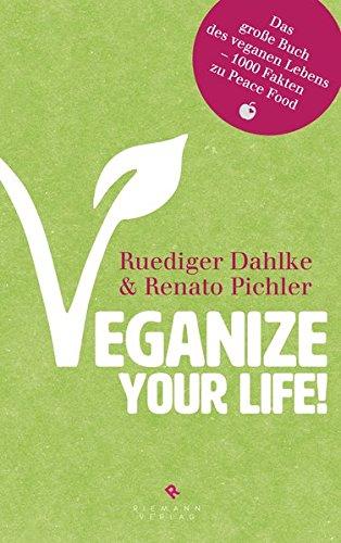 veganize-your-life-das-grosse-buch-des-veganen-lebens-1000-fakten-zu-peace-food