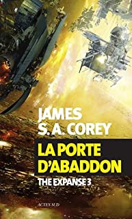 The expanse 03 : La porte d'Abaddon, Corey, James S. A.